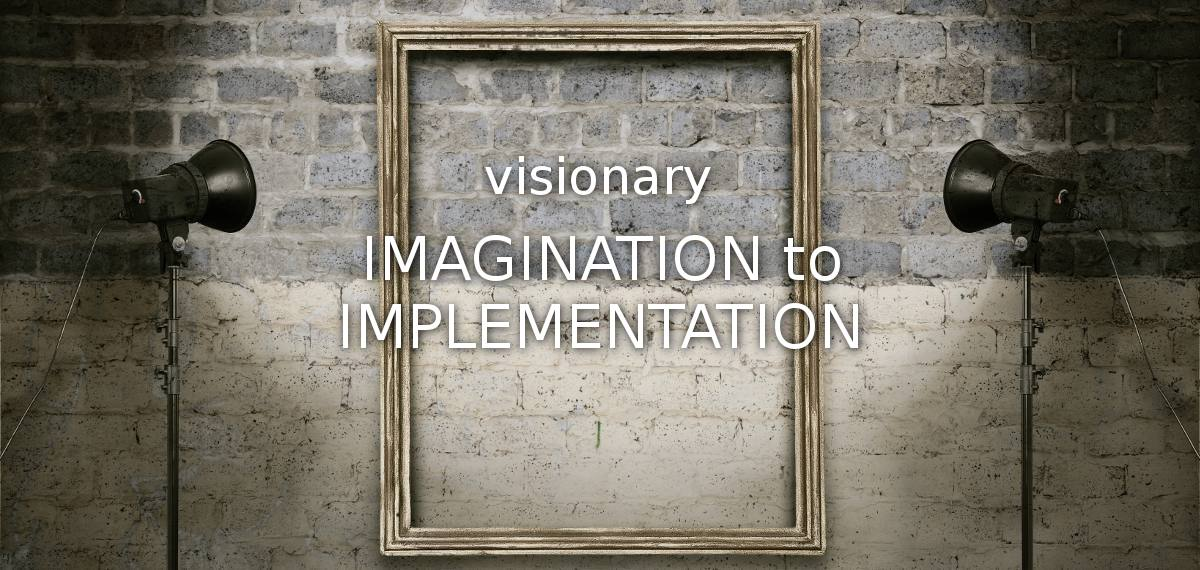 Joomla website design and development: visionary - imagination to implementation